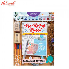 NO RULES RULE! YOUR FRIENDLY GUIDE TO ART JOURNALING