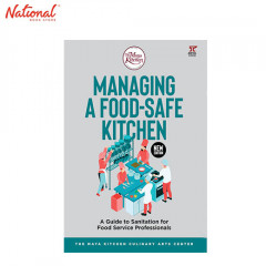 MANAGING A FOOD- SAFE KITCHEN: A GUIDE TO SANITATION FOR FOOD SERVICE PROFESSIONALS
