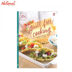 GUILT FREE COOKING: HEALTHIER RECIPES FOR GUILTLOSS INDULGING
