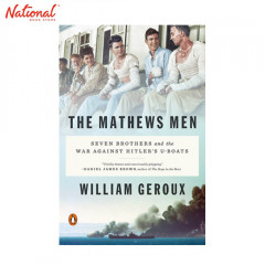 BBB MATHEWS MEN: SEVEN BROTHERS AND THE WAR AGAINST HITLER'S U-BOATS TP