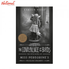 THE CONFERENCE OF THE BIRDS: THE FIFTH NOVEL OF MS. PEREGRINES PECULIAR CHILDREN