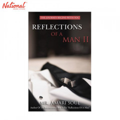 REFLECTIONS OF A MAN II: THE JOURNEY BEGINS WITH YOU (TP)