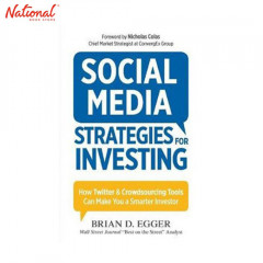 BBB SOCIAL MEDIA STRATEGIES FOR INVESTING: HOW TWITTER AND CROWDSOURCING TOOLS CAN MAKE YOU A SMARTER INVESTOR TP