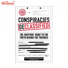 BBB CONSPIRACIES DECLASSIFIED: THE SKEPTOID GUIDE TO THE TRUTH BEHIND THE THEORIES TP