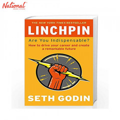 BBB LINCHPIN: ARE YOU INDISPENSABLE? HOW TO DRIVE YOUR CAREER AND CREATE A REMARKABLE FUTURE TP
