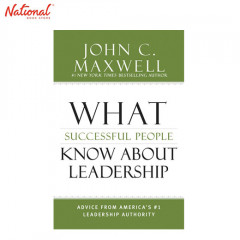 WHAT SUCCESSFUL PEOPLE KNOW ABOUT LEADERSHIP: ADVICE FROM AMERICA'S 1 LEADERSHIP AUTHORITY