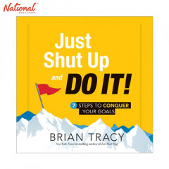 BBB JUST SHUT UP AND DO IT: 7 STEPS TO CONQUER YOUR GOALS TP