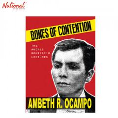 BONES OF CONTENTION THE ANDRES BONIFACIO