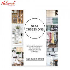 NEAT OBSESSIONS STARTING YOUR JOURNEY TO ORGANIZING, PRODUCTIVITY AND HAPPINESS TP