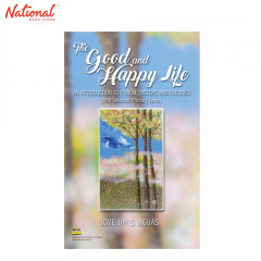 THE GOOD AND HAPPY LIFE: AN INTRODUC TP