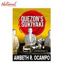 LOOKING BACK 12: QUEZON'S SUKIYAKI