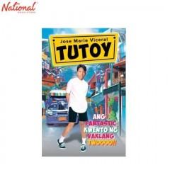TUTOY ANG FANTASTIC KWENTO NG VAKLANG TWOOOO (TP)